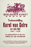 XIX-1966-0348 Vereniging voor beeldende kunst Arnhem. Tentoonstelling Karel van Gelre en zijn tijd 1467-1538. Ter ...