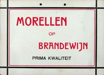 SCHOLTE-2003-179 Reclamebord voor morellen op brandewijn uit de likeurfabriek van A.J. Scholte te Rotterdam