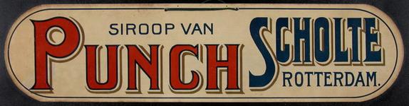 SCHOLTE-2003-181 Reclamebord voor siroop van punch van likeurfabriek A.J. Scholte te Rotterdam.