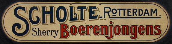 SCHOLTE-2003-182 Reclamebord voor sherryboerenjongens van likeurfabriek A.J. Scholte te Rotterdam.
