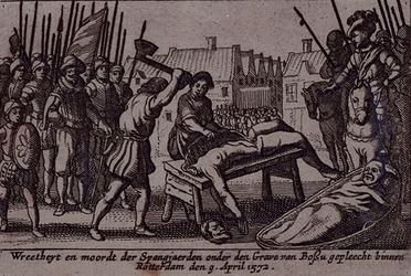 XXXIII-5A 9 april 1572De soldaten van Bossu begaan wreedheden na verovering van de stad Rotterdam.
